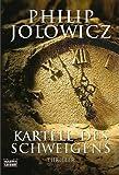 Kartell des Schweigens - Philip Jolowicz