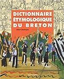 Bretagne - Langue et Culture - Dictionnaire étymologique du Breton