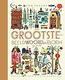 Het grootste en leukste beeldwoordenboek ter wereld: ter lering, ter vermaak door professor efemeritus Otto