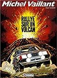 Michel Vaillant, Tome 39 - Rallye sur un volcan