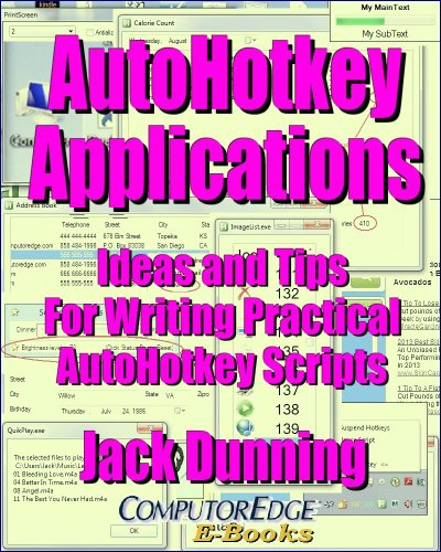 AutoHotkey Applications--Ideas and Tips for Writing