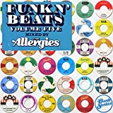 Funk n' Beats, Vol. 5 (Mixed by The Allergies) [Explicit]