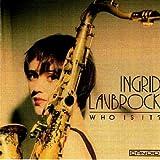 Songtexte von Ingrid Laubrock - Who Is It?