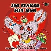 Jeg elsker min mor (Danish Bedtime Collection) (Danish Edition)