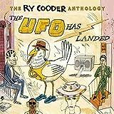 Ry Cooder Anthology-Ufo Has Landed