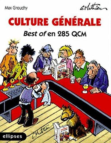 Culture générale : Best of en 285 QCM