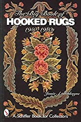 [(The Big Book of Hooked Rugs : 1950-1980s)] [By (author) Jessie A. Turbayne] published on (July, 2007)