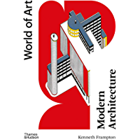 Modern Architecture: A Critical History (World of Art Book 0) (English Edition)