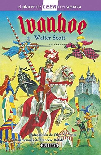 Ivanhoe (El placer de LEER con Susaeta - nivel 4) por Walter Scott