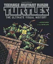 Teenage Mutant Ninja Turtles: The Ultimate Visual History by Andrew Farago (2014-06-24)