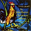 The John Rutter Christmas Album from Collegium