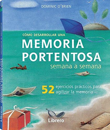Semana a semana MEMORIA PORTENTOSA por Dominic O'Brien