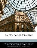 Telecharger Livres La Colonne Trajane (PDF,EPUB,MOBI) gratuits en Francaise