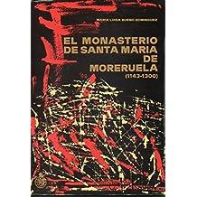 EL MONASTERIO DE SANTA MARÍA DE MORERUELA (1143-1300).