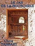 Le Jas de la Bouscarle..