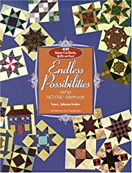 Endless Possibilities, Using NO FAIL Methods- Print on Demand Edition