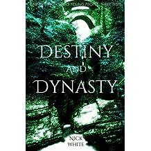 Destiny and Dynasty