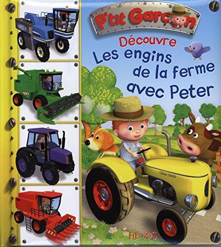 Découvre les engins de la ferme avec Peter