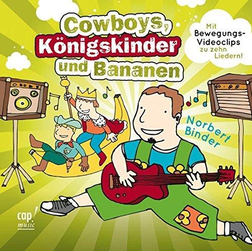 Cowboys, Königskinder und Bananen (Bananen-musik)