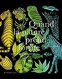 Quand la nature prend forme (ACTES SUD JUNIO) (French Edition)