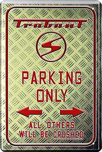 Blechschild 20x30 cm Trabant parking only Youngtimer Kult DDR Auto Garage Werkstatt Metall Schild