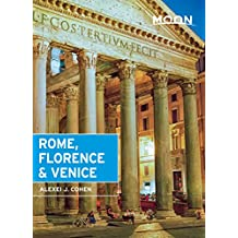 Moon Rome, Florence & Venice (Moon Handbooks) (English Edition)