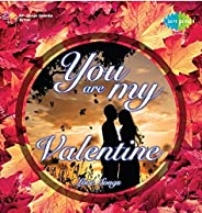 You are My Valentine - Love Songs