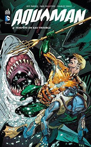 Aquaman tome 4 par PARKER  Jeff