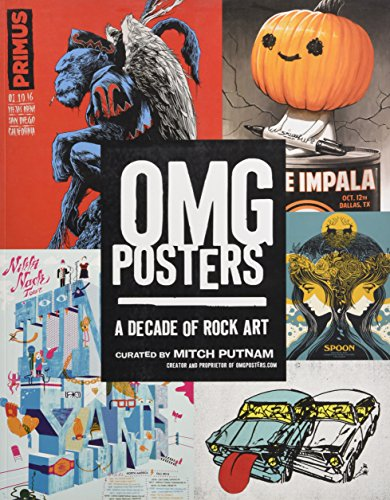 9f29cfecb2e05 OMG Posters: A Decade of Rock Art