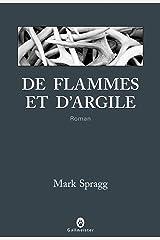 De flammes et d'argile (Nature Writing) (French Edition) Kindle Edition