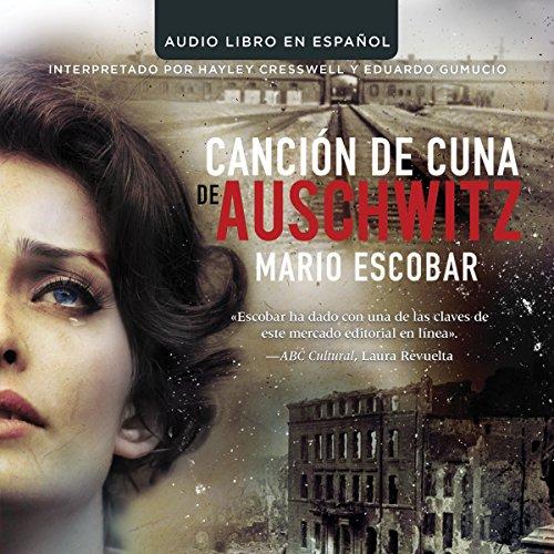 Cancion de Cuna de Auschwitz [Auschwitz Lullaby]