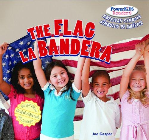 The Flag / La bandera (Powerkids Readers: American Symbols / Simbolos de America)