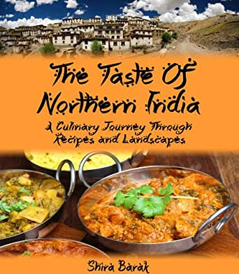 Indian food cookbookthe taste of northern india a culinary journey enter your mobile number or email address below and well send you a link to download the free kindle app then you can start reading kindle books on your forumfinder Images