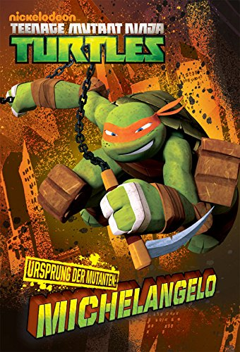Ursprung der Mutanten: Michelangelo (Teenage Mutant Ninja ()