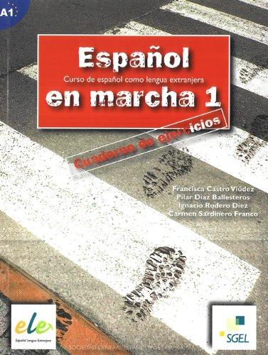 Español en marcha 1 ejercicios (Espanol en Marcha) por Francisca Castro