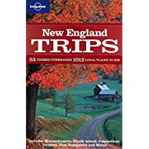 New England Trips (Lonely Planet Country & Regional Guides)