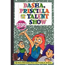 Dasha, Priscilla and the Talent Show: Bullying Stops Here!