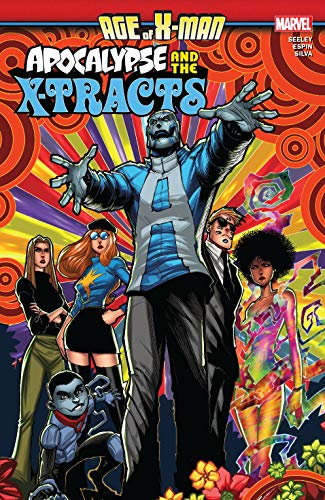 Age Of X-Man: Apocalypse & The X-Tracts (Age Of X-Man: Apocalypse & The X-Tracts (2019)) (English Edition)