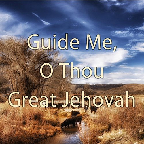 Guide Me O Thou Great Jehovah Hymn Piano Instrumental