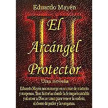 El Arcángel Protector II