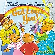 The Berenstain Bears: God Loves You! (Berenstain Bears Living Lights 8x8 (Quality))