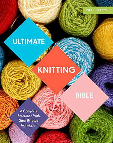Ultimate Knitting Bible Step Step