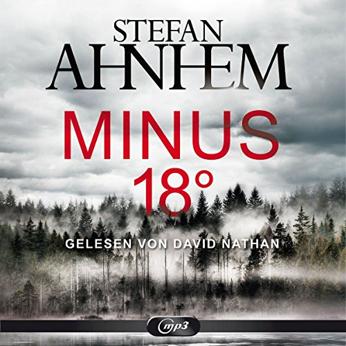 Minus 18 Grad: 2 CDs (Ein Fabian-Risk-Krimi, Band 3): Alle Infos bei Amazon