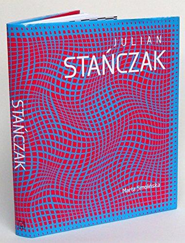 Julian Stanczak : Op art i dynamika percepcji = Julian Stanczak : Op Art and the dynamics of perception