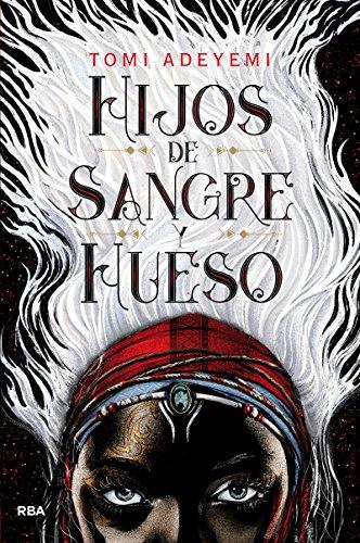 Hijos de sangre y hueso: Premios Kelvin 505 a la mejor novela juvenil traducida al castellano 2019