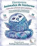 Libro de Colorear para Adultos Contra El Stress: Hermosos Animales de Invierno de Relajación: Volume 1 (Mandala De La Arte-Terapia Para Relajación, Zen Meditación Y Para Calmar El Stress)