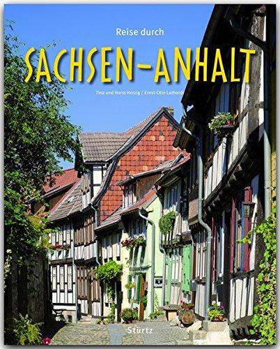 Reise durch SACHSEN-ANHALT - Ein Bildband mit über 180 Bildern auf 140 Seiten