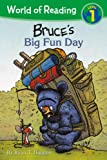 World of Reading: Mother Bruce Bruce's Big Fun Day
