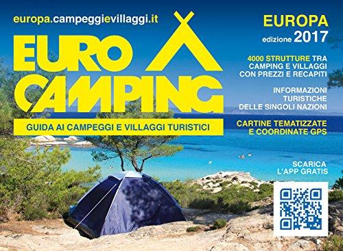 Guida eurocamping. guida dei campeggi e villaggi turistici. europa