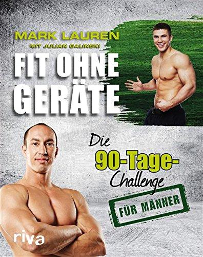 Buchseite und Rezensionen zu 'Fit ohne Geräte: Die 90-Tage-Challenge für Männer' von Mark Lauren